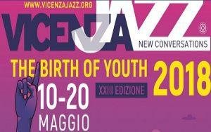 23° ediz. Vicenza Jazz - The Birth of Youth