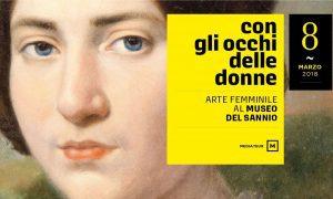 Con gli occhi delle donne – Arte femminile al Museo del Sannio