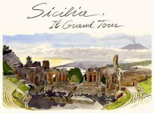Sicilia il Grand Tour - Acquerelli di Fabrice Moireau
