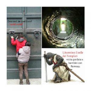Visita guidata per bambini alla scoperta del segreto dei Cavalieri di Malta, la ricerca del Santo Graal e le meraviglie del Colle Aventino