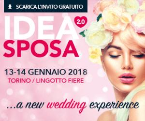 Torino Sposi Idea Sposa 2.0 - La Grande Fiera Per L'organizzazione Del Matrimonio