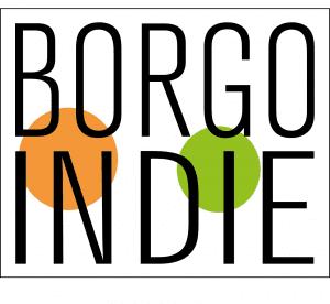 BorgoIndie 2018 - Festival delle produzioni agricole e culturali indipendenti