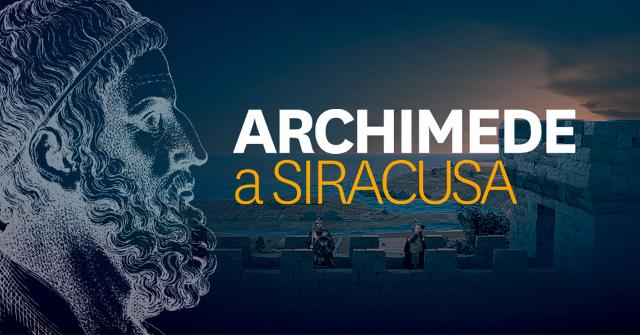 Archimede a Siracusa - Experience Exhibition