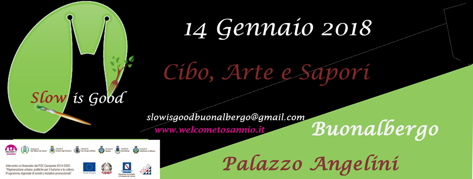 Slow is Good - Cibo, Arte e Sapori