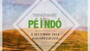 PÈ Ì NDÒ - Festival di Musica, Radici e Sentimenti Impopolari