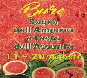 Sagra dell'Anguria - Festa dell'Assunta di Bure
