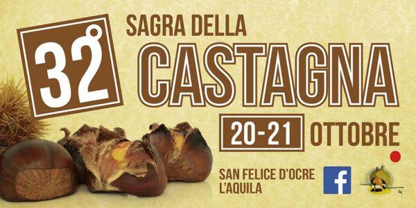 32° Sagra della Castagna di San Felice d'Ocre