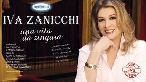Iva Zanicchi - Una Vita da Zingara