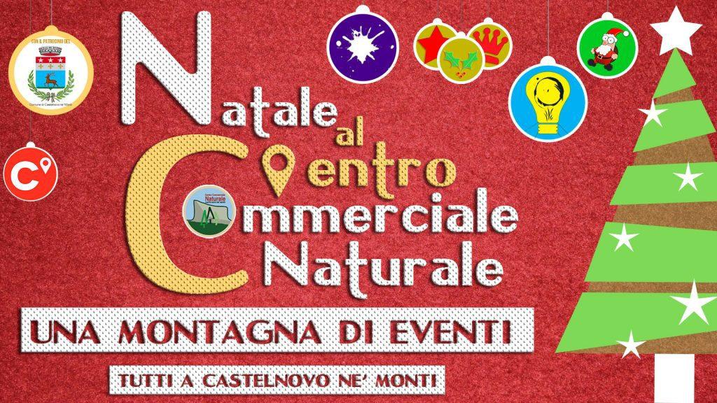 Natale al C'entro Commerciale Naturale di Castelnovo