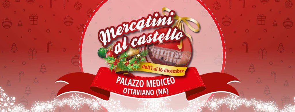 Mercatini al Castello di Ottaviano - VI edizione