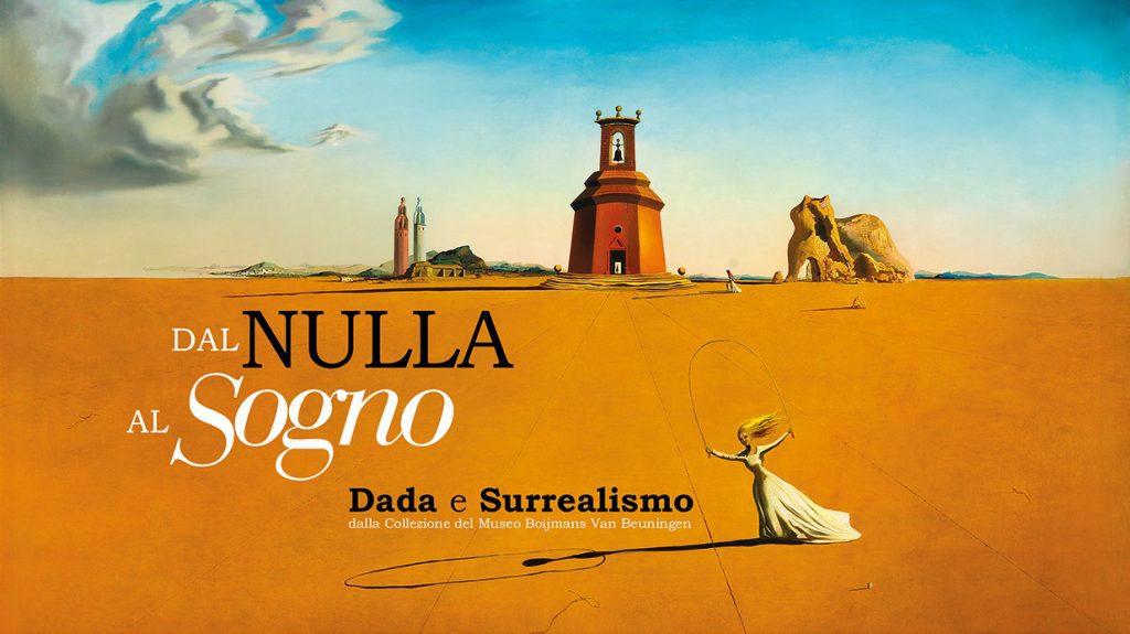 DAL NULLA AL SOGNO. Dada e Surrealismo dal Museo Boijmans Van Beuningen