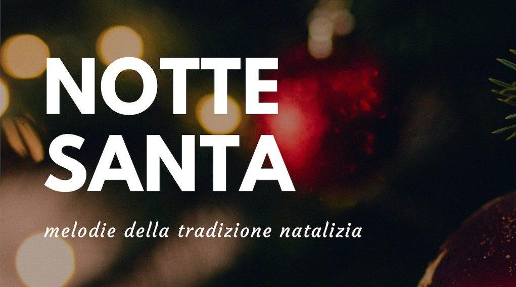 Notte Santa - Melodie della Tradizione Natalizia