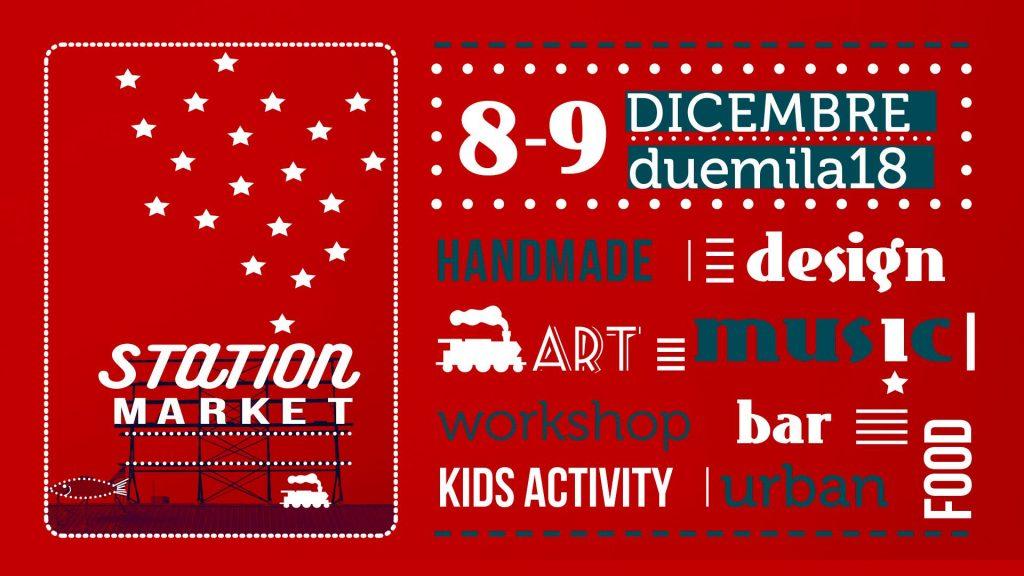 Station Market. Il Mercato Metropolitano - Aspettando Natale