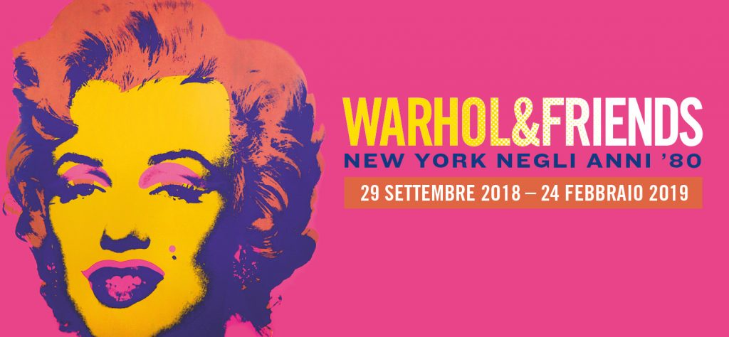 Warhol & Friends. New York negli anni '80