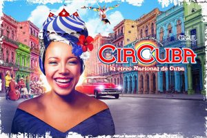 CirCuba - El Circo Nacional de Cuba