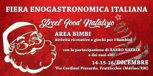 Fiera Enogastronomica Italiana - Street Food Natalizio