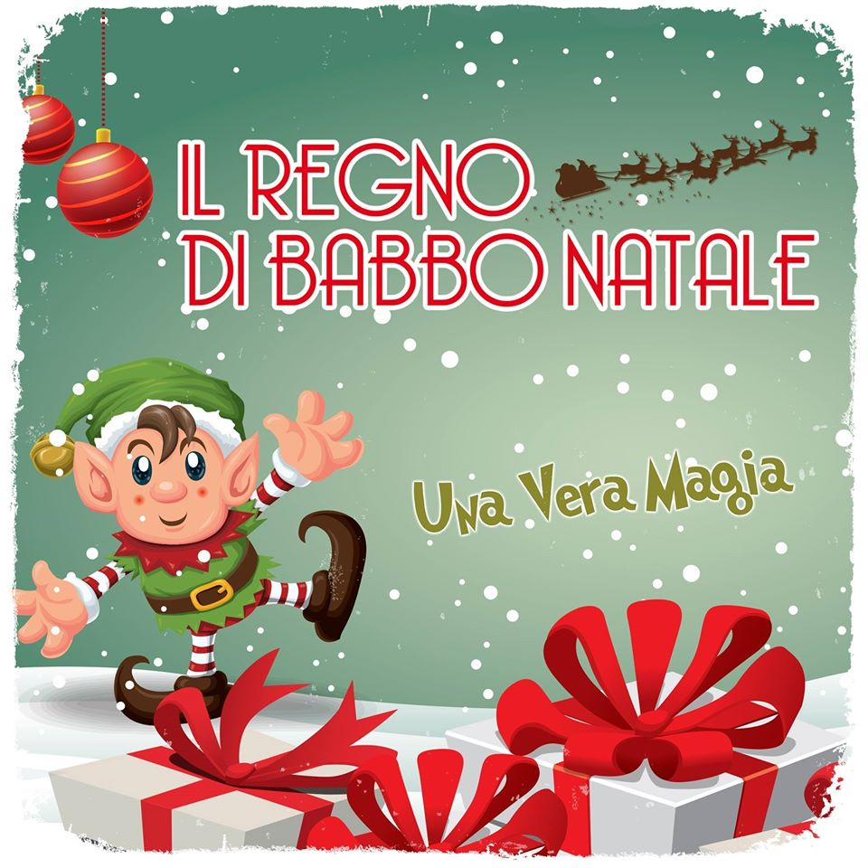 Il Regno di Babbo Natale a Vetralla