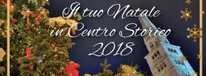 Il tuo Natale in Centro Storico 2018