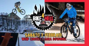 BIKE TO HELL 4.0 - Gara in Bici sulla Neve