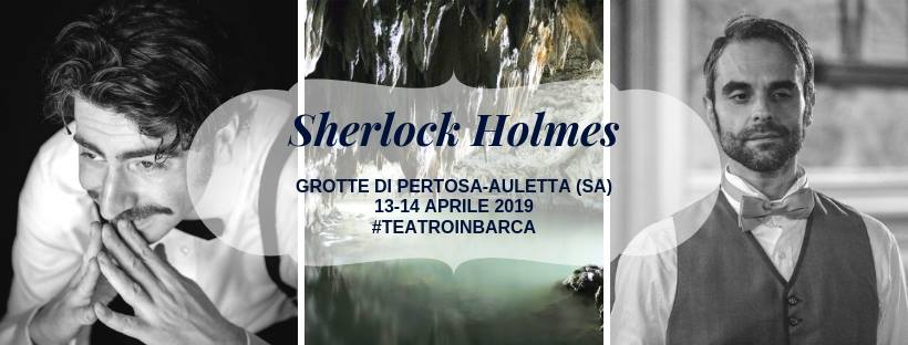 Sherlock Holmes alle Grotte di Pertosa Auletta