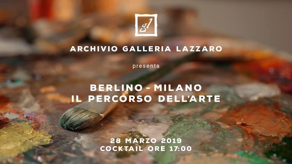 Berlino-Milano: il Percorso dell'Arte