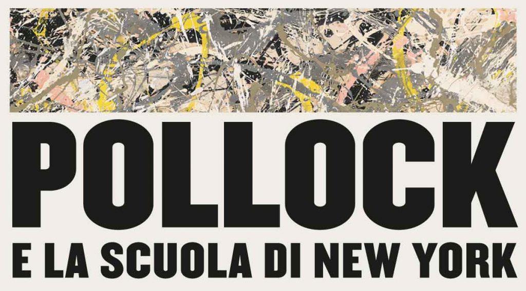 POLLOCK e la Scuola di New York