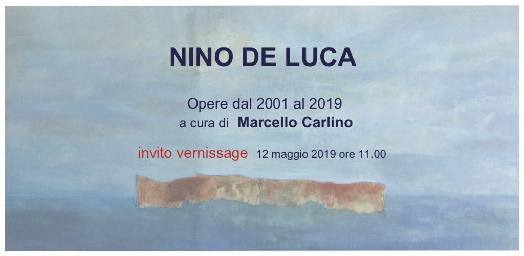 Nino De Luca - Opere dal 2001 al 2019