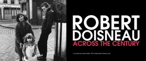Robert Doisneau. Across the Century