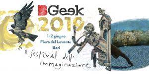 BGEEK 2019 - Il Festival dell'Immaginazione