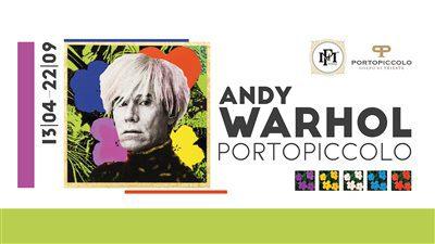 Andy Warhol a Portopiccolo - Profano come Sacro