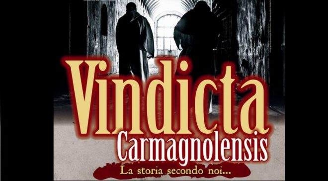 Vindicta Carmagnolensis - 2° edizione