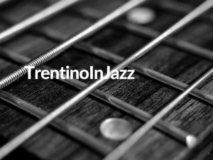 TrentinoInJazz - 8° edizione