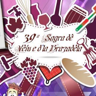 Sagra de Vêin e d'la Brazadêla - 39° edizione