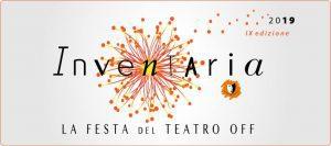 INVENTARIA. La Festa del Teatro Off - 9° edizione