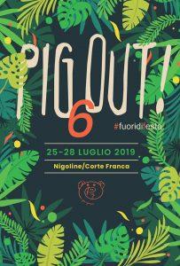 Pig Out! - 6° edizione