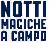 Notti Magiche a Campo - 24° edizione