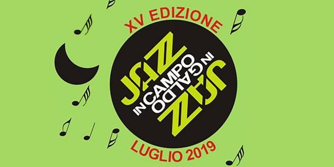 Jazz in Campo Jazz in Galdo - 15° edizione