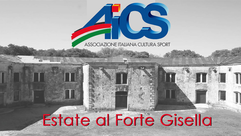 Estate al Forte Gisella