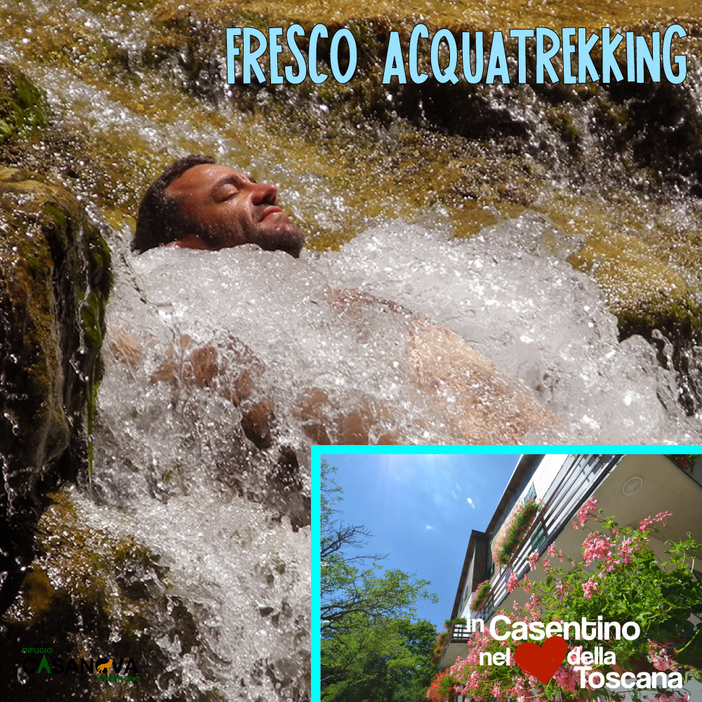 FRESCO ACQUATREKKING in Casentino