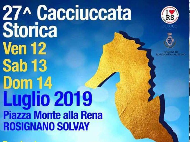 Cacciuccata Storica - 27° edizione