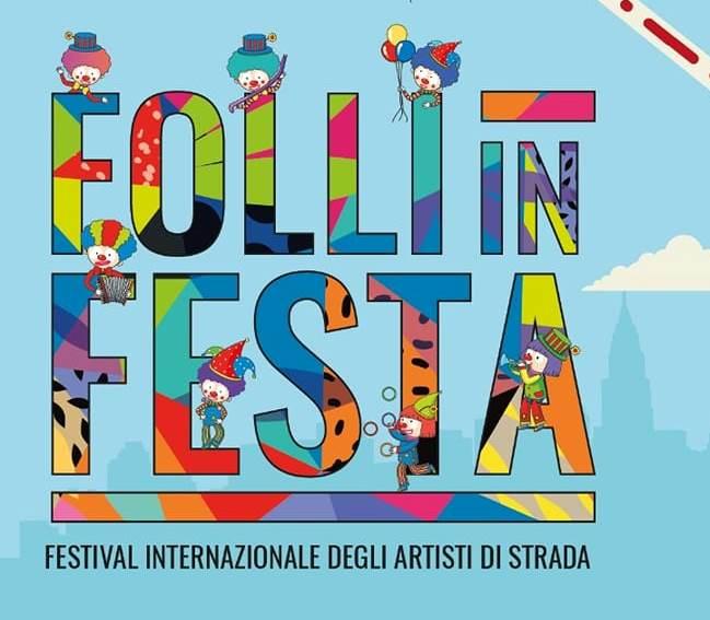 Folli in Festa - Festival degli Artisti di Strada