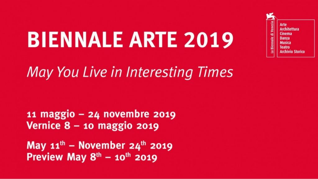 May You Live In Interesting Times - 58° Biennale Arte