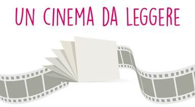 UN CINEMA DA LEGGERE 2019