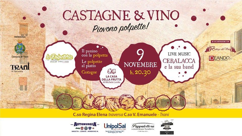 Castagne&Vino - Piovono Polpette