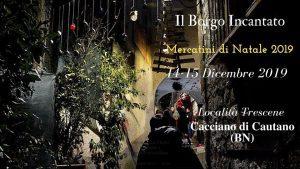 Il Borgo Incantato - Mercatini di Natale 2019