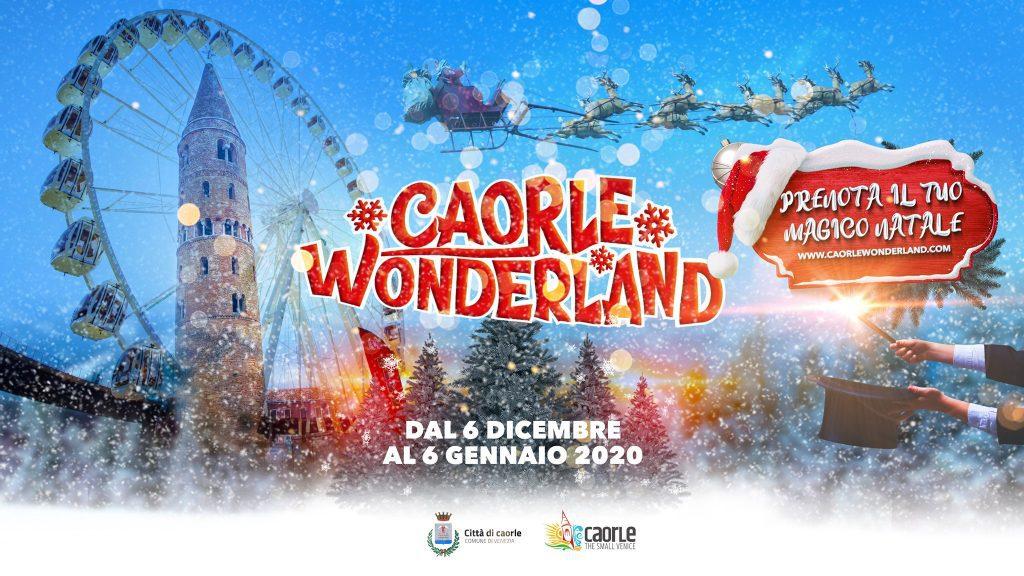 Caorle Wonderland 2019 - La Magia del Natale a Caorle
