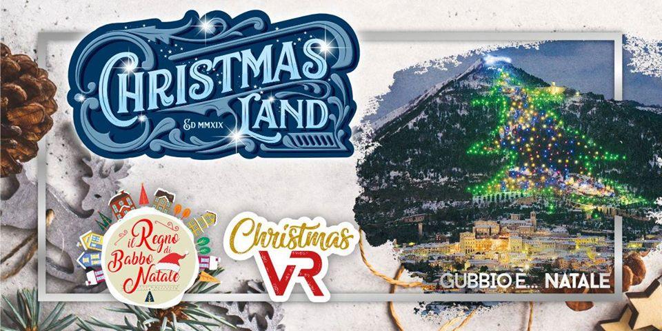 ChristmasLand - Gubbio è Natale 2019