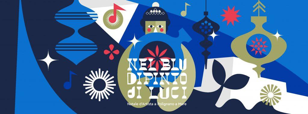 Nel Blu Dipinto di Luci - Natale d'Artista a Polignano
