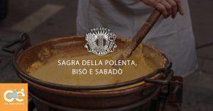 Sagra della Polenta, Bisò e Sabadò - edizione 2020
