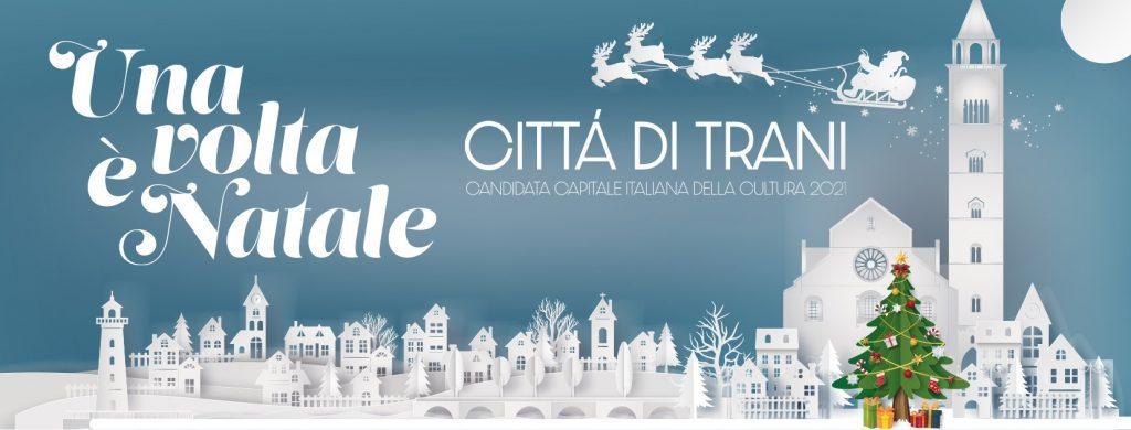 Una Volta è Natale - Natale a Trani